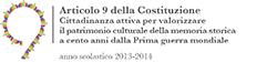 Progetto e concorso nazionale ''Articolo 9 della Costituzione'' -  2a edizione, a.s. 2013-2014