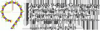 """Progetto e Concorso nazionale """"Articolo 9 della Costituzione"""" 2014-15"""