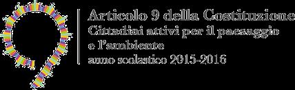 """Progetto e Concorso nazionale """"Articolo 9 della Costituzione"""", a.s. 2015-2016: Cittadini attivi per il paesaggio e l'ambiente"""